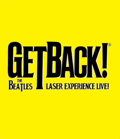 GetBack! The Beatles Laser Experiencce LIVE!